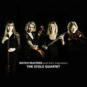 Dutch Masters by The Stolz Quartet