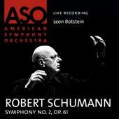Schumann: Symphony No. 2, Op. 61 by Leon Botstein