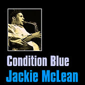 Condition Blue by Jackie McLean