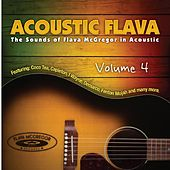 Acoustic Flava: The Sound of Flava McGregor in Acoustic, Vol. 4 by Various Artists