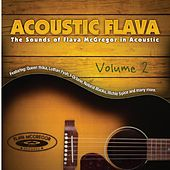 Acoustic Flava: The Sound of Flava McGregor in Acoustic, Vol. 2 by Various Artists
