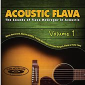 Acoustic Flava: The Sound of Flava McGregor in Acoustic, Vol. 1 by Various Artists