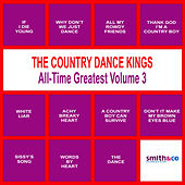 The Country Dance Kings All Time Greatest, Volume 3 by Country Dance Kings