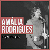 Foi Deus von Amalia Rodrigues