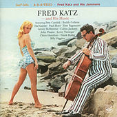 Fred Katz and His Music: Soul Cello / 4-5-6 Trio / Fred Katz and His Jammers by Various Artists