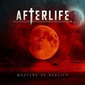Masters of Reality by Afterlife