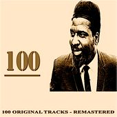 100 (100 Original Tracks Remastered) by Thelonious Monk