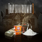 Trap Still Boomin' 1 by Various Artists
