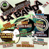 Rumbo al Rancho Con la Banda, Vol. 2 by Various Artists