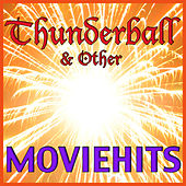Thunderball & Other Moviehits by Various Artists