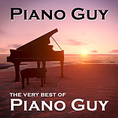 The Very Best of Piano Guy by The Piano Guy