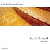 Alte Musik aus Europa von Astrid Oswald