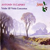 Tučapský: Violin & Viola Concertos by Various Artists