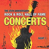 The 25th Anniversary Rock and Roll Hall of Fame Concerts, Vol. I (Night 1) by Various Artists