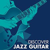 Discover Jazz Guitar by Various Artists