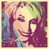 Blue Smoke by Dolly Parton