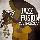 Jazz Fusion Essentials by Various Artists