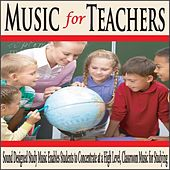 Music for Teachers: Sound Designed Study Music Enables Students to Concentrate At a High Level, Classroom Music for Studying by Robbins Island Music Group