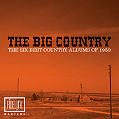 The Big Country - The Six Best Country Albums of 1959 by Various Artists