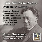 The Great Conductors: Willem Mengelberg & Concertgebouw Orchestra – Ciaconna Gotica & Other Symphonic Rarities (Recorded Amsterdam 1937-1942) by Various Artists
