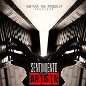 Montana The Producer Presenta: Sentimiento de un Artista by Various Artists