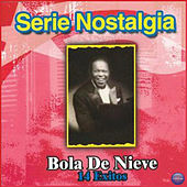 14 Exitos by Bola De Nieve