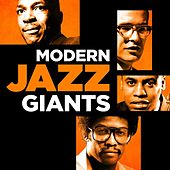Modern Jazz Giants by Various Artists