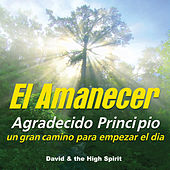 El Amanecer by David & The High Spirit