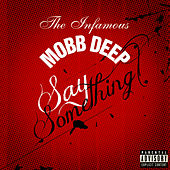 Say Something by Mobb Deep