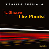Jazz Showcase: The Pianist, Vol. 2 by Various Artists