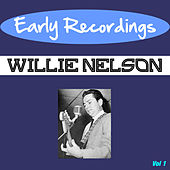Early Recordings by Willie Nelson