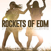 Rockets of EDM by Various Artists