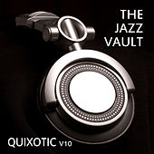 The Jazz Vault: Quixotic, Vol. 10 by Various Artists