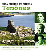 Pura Música Irlandesa - Tenores by Various Artists