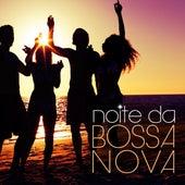 Noite Da Bossa Nova by Various Artists