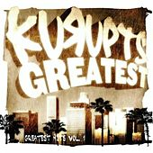 Kurupts Greatest: Greatest Hits Vol. 1 by Kurupt