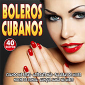 Boleros Cubanos by Various Artists
