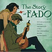 The Story of Fado, Vol. 2 von Various Artists