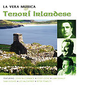 La Vera Musica Tenori Irlandese by Various Artists