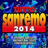 Tutto Sanremo 2014 by Various Artists