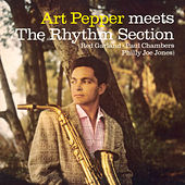 Art Pepper Meets the Rhythm Section (Bonus Track Version) by Art Pepper