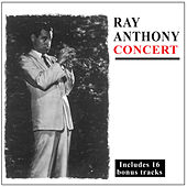 Ray Anthony Concert (Bonus Track Version) by Ray Anthony