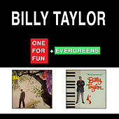 One for Fun + Evergreens by Billy Taylor
