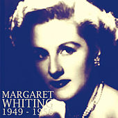 Margaret Whiting: 1949 - 1956 by Margaret Whiting