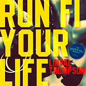 Run Fi Your Life - Single by Linval Thompson