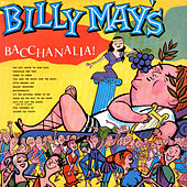 Billy May's Bacchanalia! by Billy May