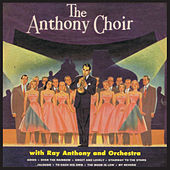 The Anthony Choir (Bonus Track Version) by Ray Anthony