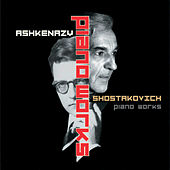 Shostakovich: Solo Piano Works by Vladimir Ashkenazy