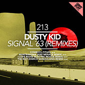 Signal '63 (Remixes) by Dusty Kid
