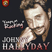 Keeps on Rocking by Johnny Hallyday